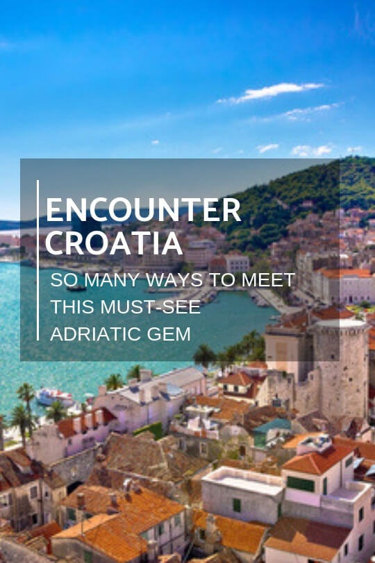 travel ideas encounter croatia issue 58