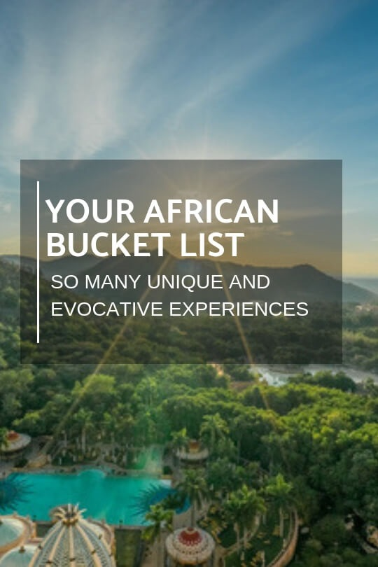 Travel Ideas African Bucket List. Issue 58