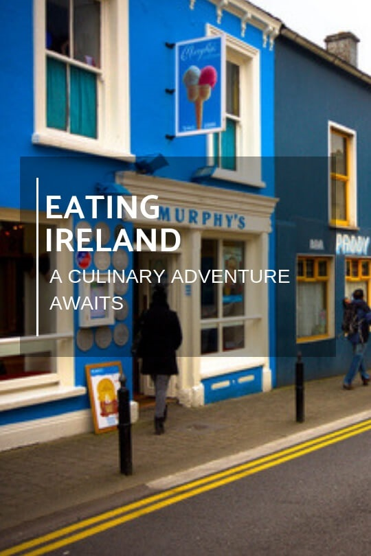 Travel Ideas. Eating Ireland. Issue 58